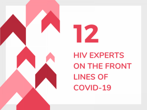 12 Elite HIV Experts on the Front Lines of COVID19